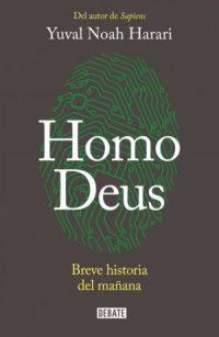 Lectura recomendada: Homo Deus, Yuval Noah Harari