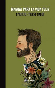 """Lectura recomendada: """"Manual para la vida feliz"""" de Epicteto"""